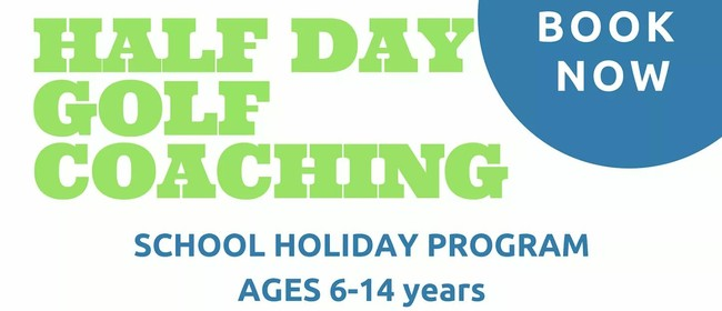 Half Day Golf School Holiday Program