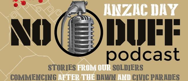 No Duff Charitable Trust ANZAC Day Podcast Event