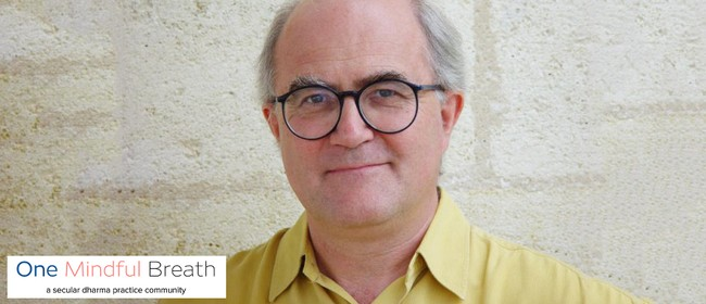 The Art of Solitude – A Talk With Stephen Batchelor