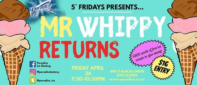 Mr Whippy Returns