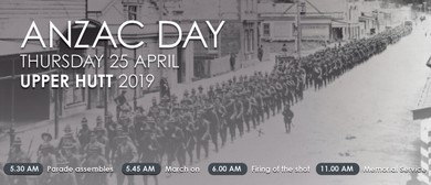 Upper Hutt Anzac Day Dawn Parade and Service of Remembrance