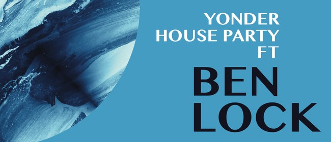 Yonder House Party