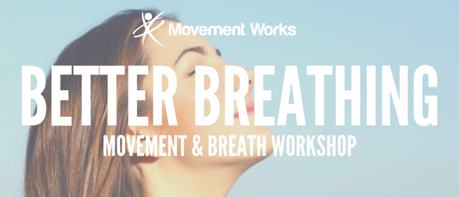 Better Breathing Workshop