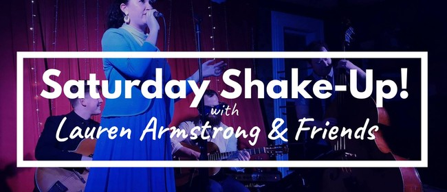 Shakeup with Lauren Armstrong and Friends
