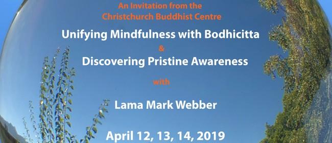 Unifying Mindfulness & Bodhicitta with Lama Mark Webber