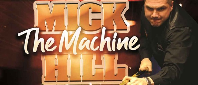 Mick The Machine Hill - Pool Exhibition