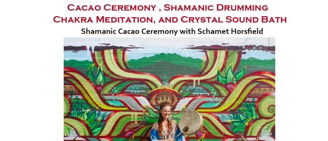 Cacao Ceremony, Shamanic Drumming Chakra Meditation & Sound