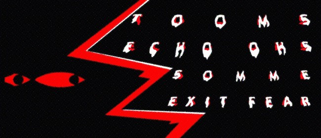 TOOMS, Echo Ohs, Somme & Exit Fear