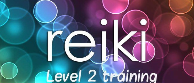 Reiki Usui Level 2 Training Workshop & Attunements