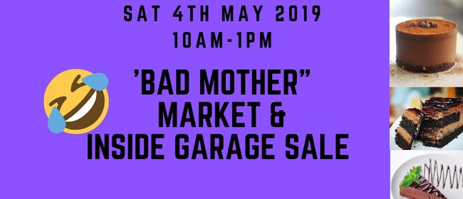 Hataitai Market & Garage Sale - Bad Mother