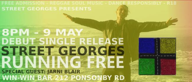 Street George Debut Single Release - Running Free