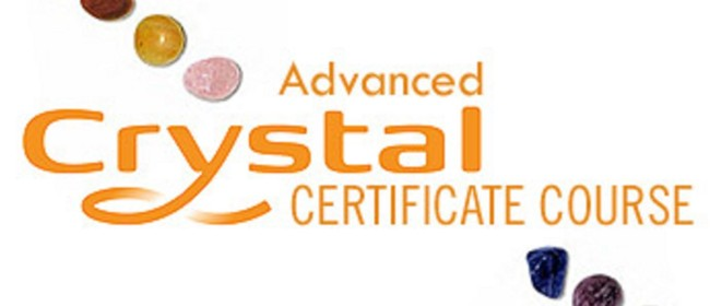 Advanced Crystal Healing Certificate Weekend Course