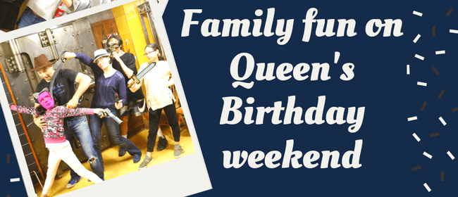 Family Fun On Queen's Birthday Weekend
