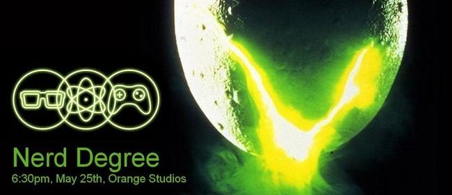Nerd Degree: Alien Anniversary Edition