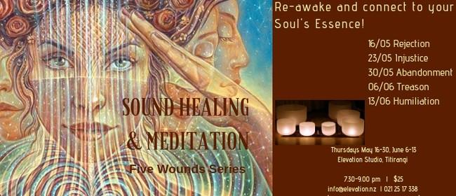 Sound Healing & Meditation Five Wounds Series