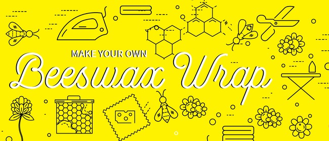 Workshop: Sustainable Beeswax Wraps
