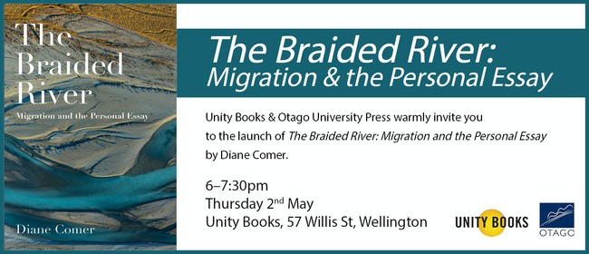 Launch | The Braided River: Migration and the Personal Essay