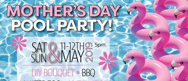Mother's Day Pool Party
