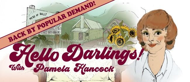 Hello Darlings! with Pamela Hancock