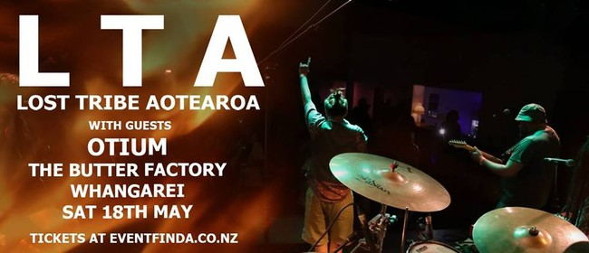 Lost Tribe Aotearoa with Special Guests Otium
