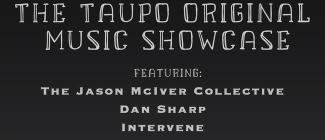 Taupo Original Music Showcase