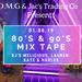 80's & 90s Mixtape