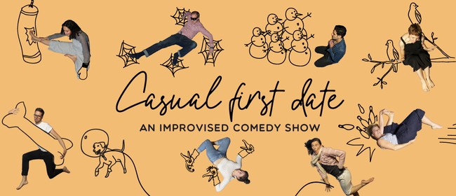 Casual First Date - An Improvised Comedy Show