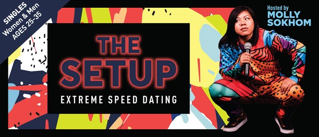 The Setup: Extreme Speed Dating