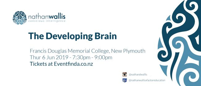 The Developing Brain - New Plymouth