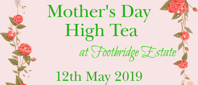 Mother's Day High Tea: SOLD OUT