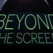 Beyond the Screen - Remuera