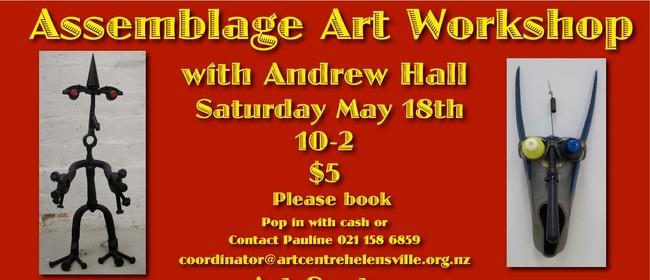 Assemblage Art Workshop
