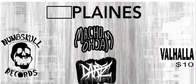 Plaines, Macho Macho, and More
