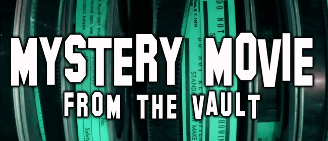 Mystery Movie from the Vault (35mm)