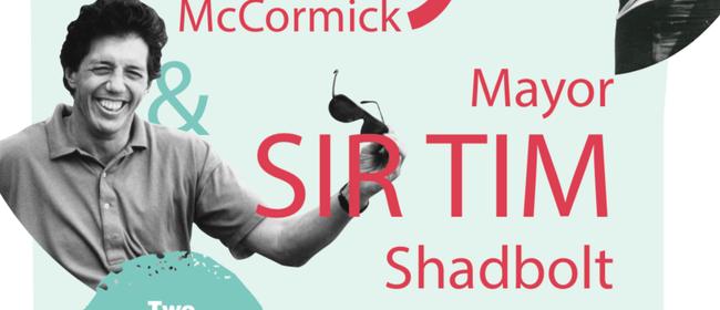 Gary McCormick & Sir Tim Shadbolt