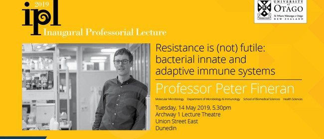 Inaugural Professorial Lecture – Professor Peter Fineran