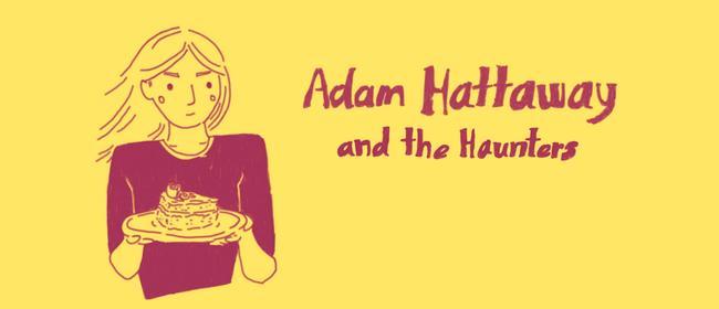 Adam Hattaway & The Haunters