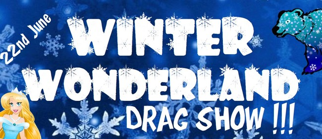 Winter Wonderland Drag Show