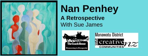 Nan Penhey, A Retrospective with Sue James