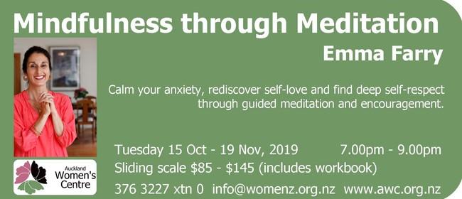 Mindfulness Through Meditation
