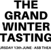 The Grand Winter Tasting