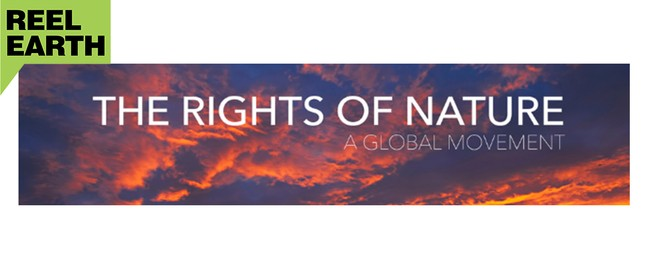 Reel Earth Screening - Rights of Nature & Big World