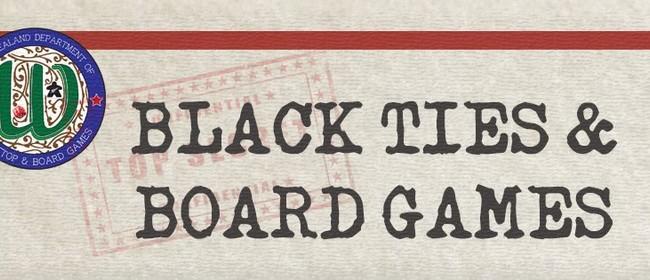 Black Ties & Board Games