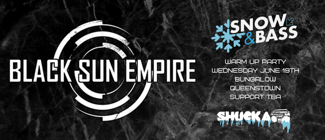 Snow & Bass Warm Up ft Black Sun Empire