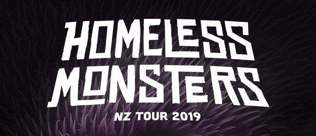 Homeless Monsters NZ Tour