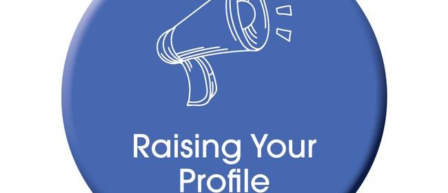 Raising Your Profile Workshop