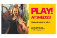 Play at Shed 23