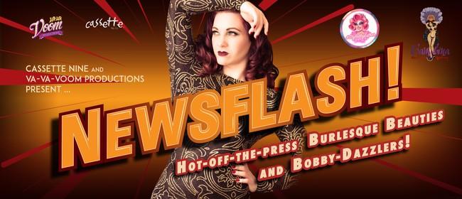 Newsflash! Burlesque Beauties & Bobby-Dazzlers