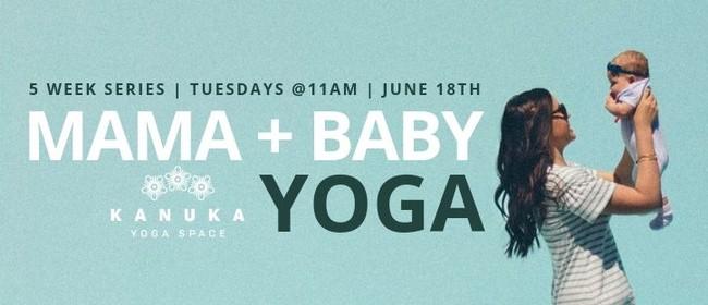 Mama + Baby Yoga Series