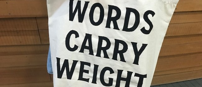 Words Carry Weight - Slogan Printing Workshop